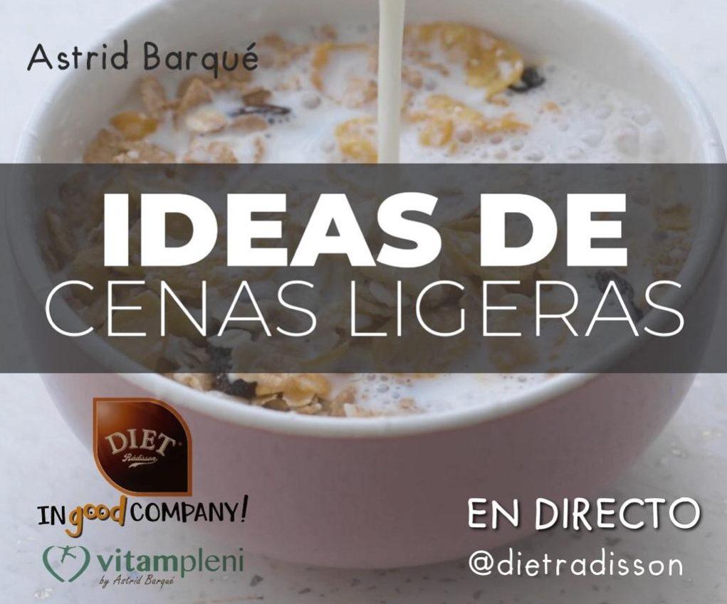 Video blog: Ideas de Cenas Ligeras